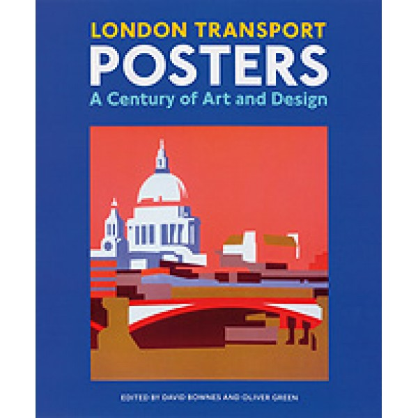 London Transport Posters A Century of Art and Design Book