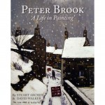 Peter Brook RBA - A Life in Painting BOOK
